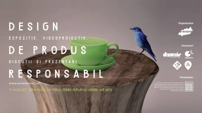 Design de produs responsabil. ExpoziÈ›ie, proiecÈ›ii È™i discuÈ›ii