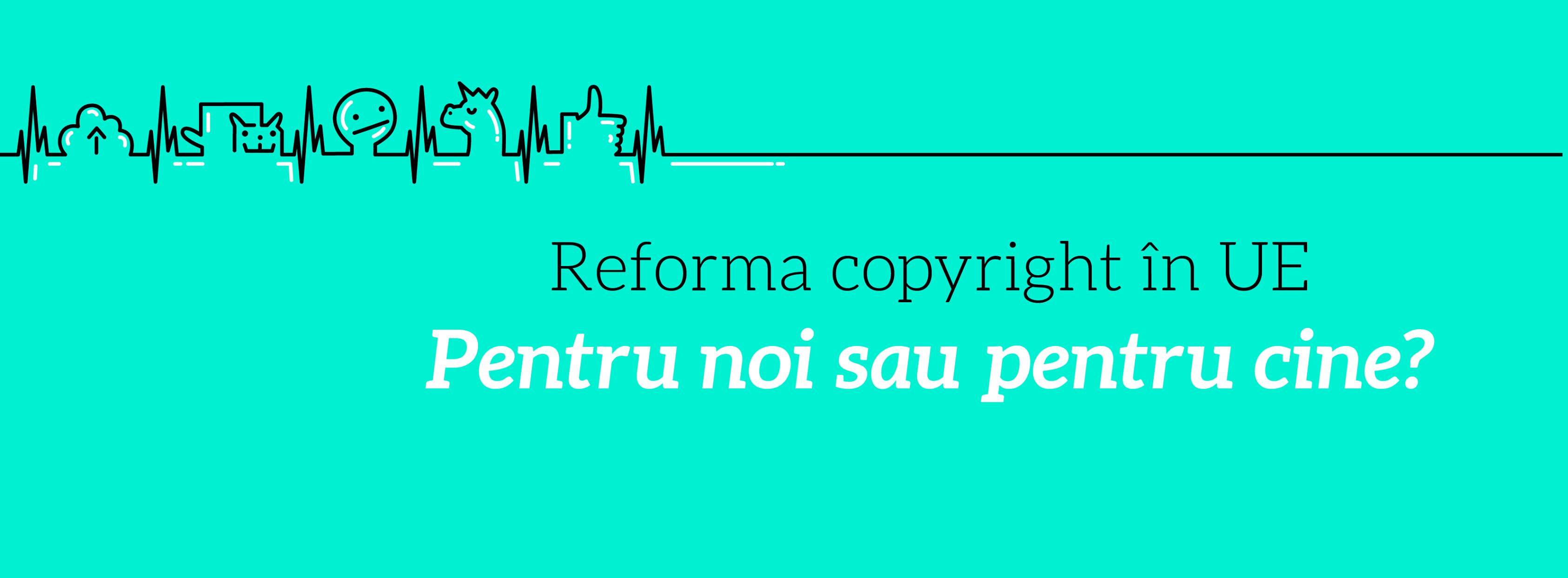 Reforma copyright în UE: implică-te și corectează!