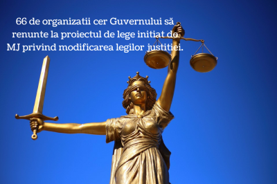 66 de organizații se coagulează pentru a semnala Guvernului neregulile legilor justiției