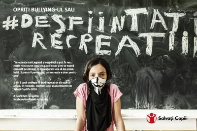 OpriÈ›i bullying-ul sau desfiinÈ›aÈ›i recreaÈ›iile!
