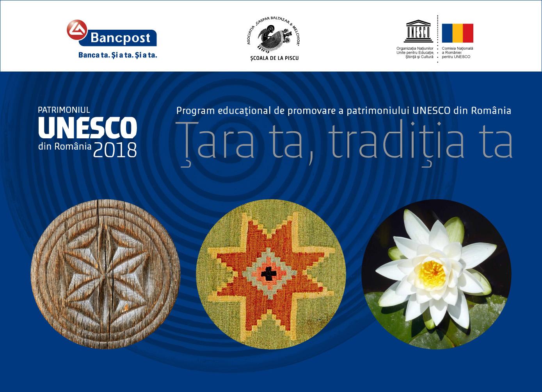 """""""Țara ta, tradiția ta"""": primul program educațional axat pe promovarea Patrimoniului UNESCO din România - se extinde la nivel național"""