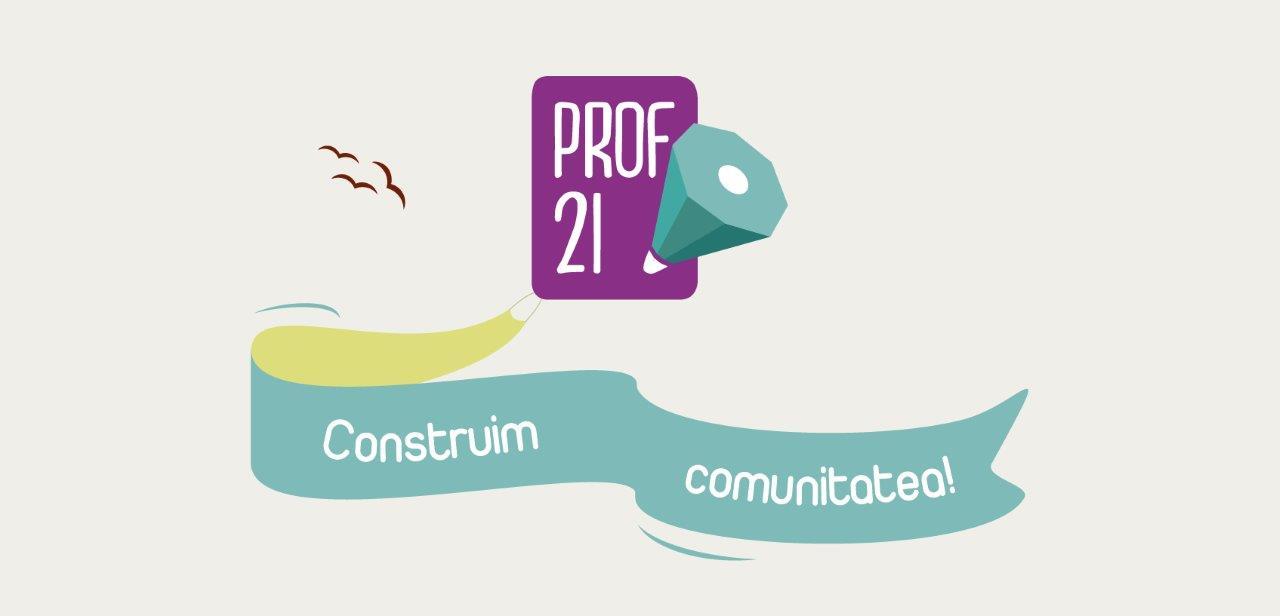 Prof21 îi învață pe elevi să trăiască în societatea secolului XXI