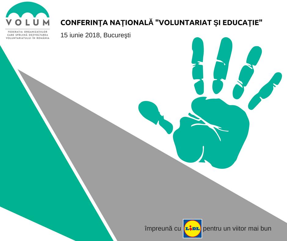 """Conferinţa Naţională """"Voluntariat şi Educaţie"""""""