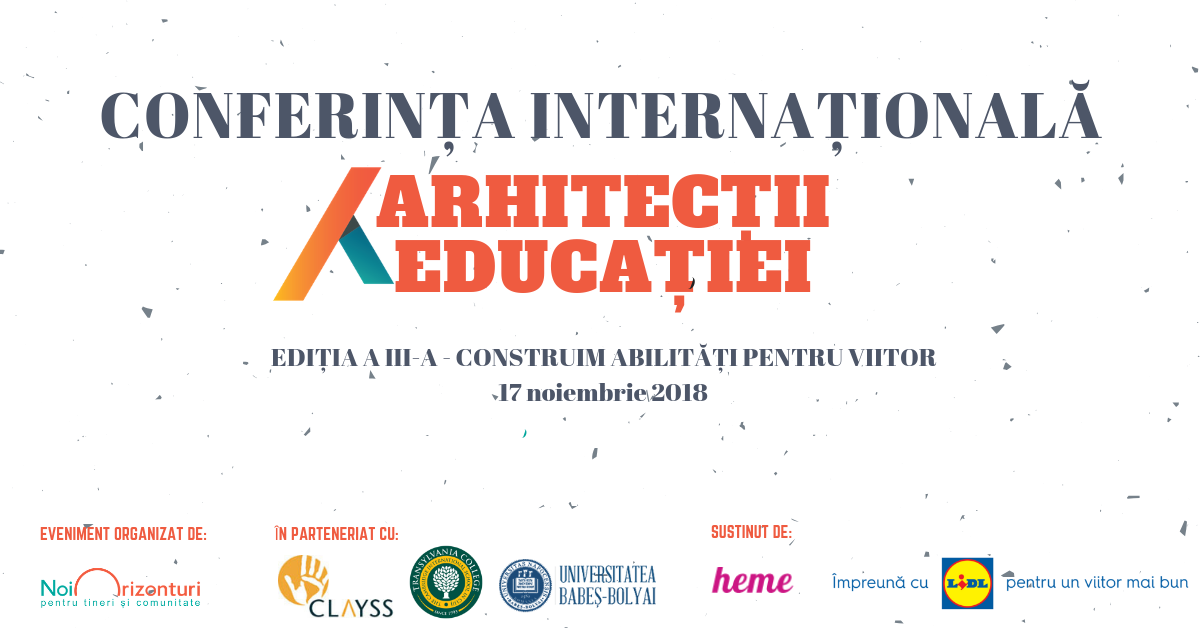Cum construim abilități pentru viitor la Conferința  Arhitecții Educației