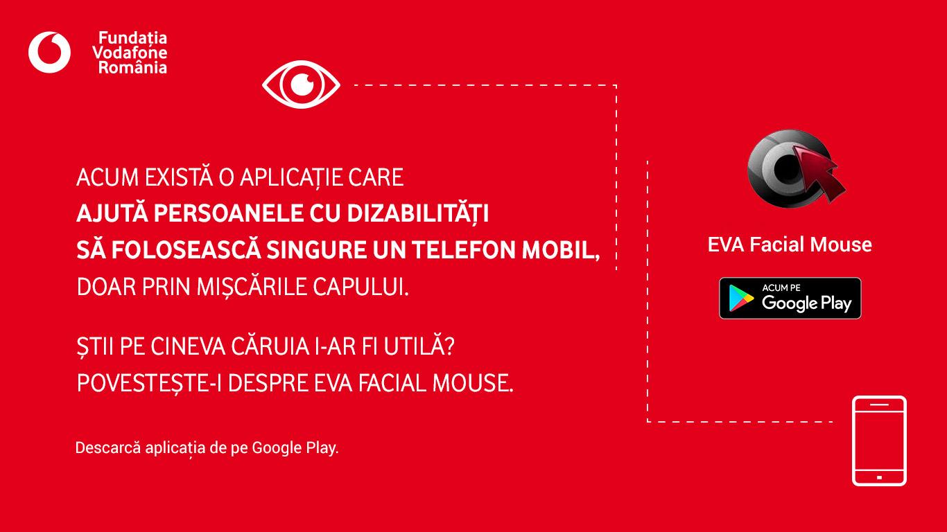 Fundația Vodafone România lansează EVA Facial Mouse, aplicația prin care persoanele cu dificultăți neuromotorii pot folosi dispozitivele mobile