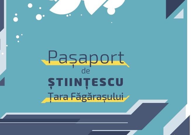 Pașaportul lui Științescu – eveniment final Științescu Țara Făgărașului
