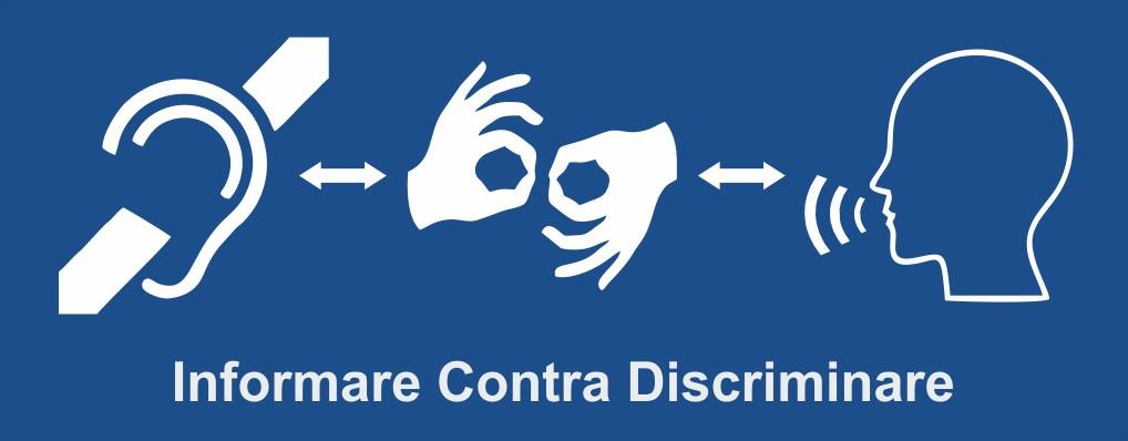 """Legislaţia explicată persoanelor cu deficiențe de auz prin platforma  """"Informare Contra Discriminare�"""