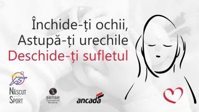 Închide-ți ochii, astupă-ți urechile, deschide-ți sufletul!