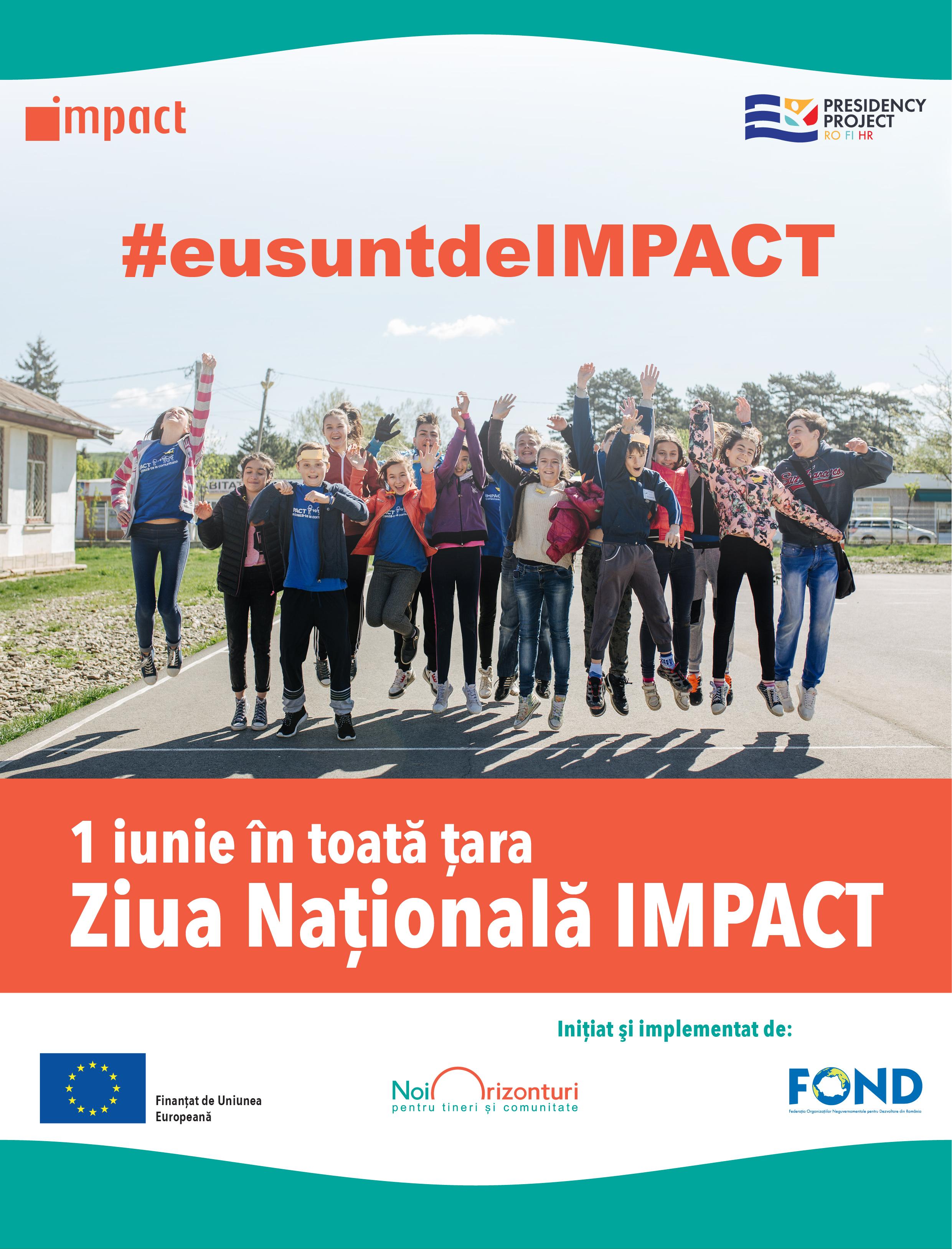 3000 de tineri spun la unison #eusuntdeIMPACT