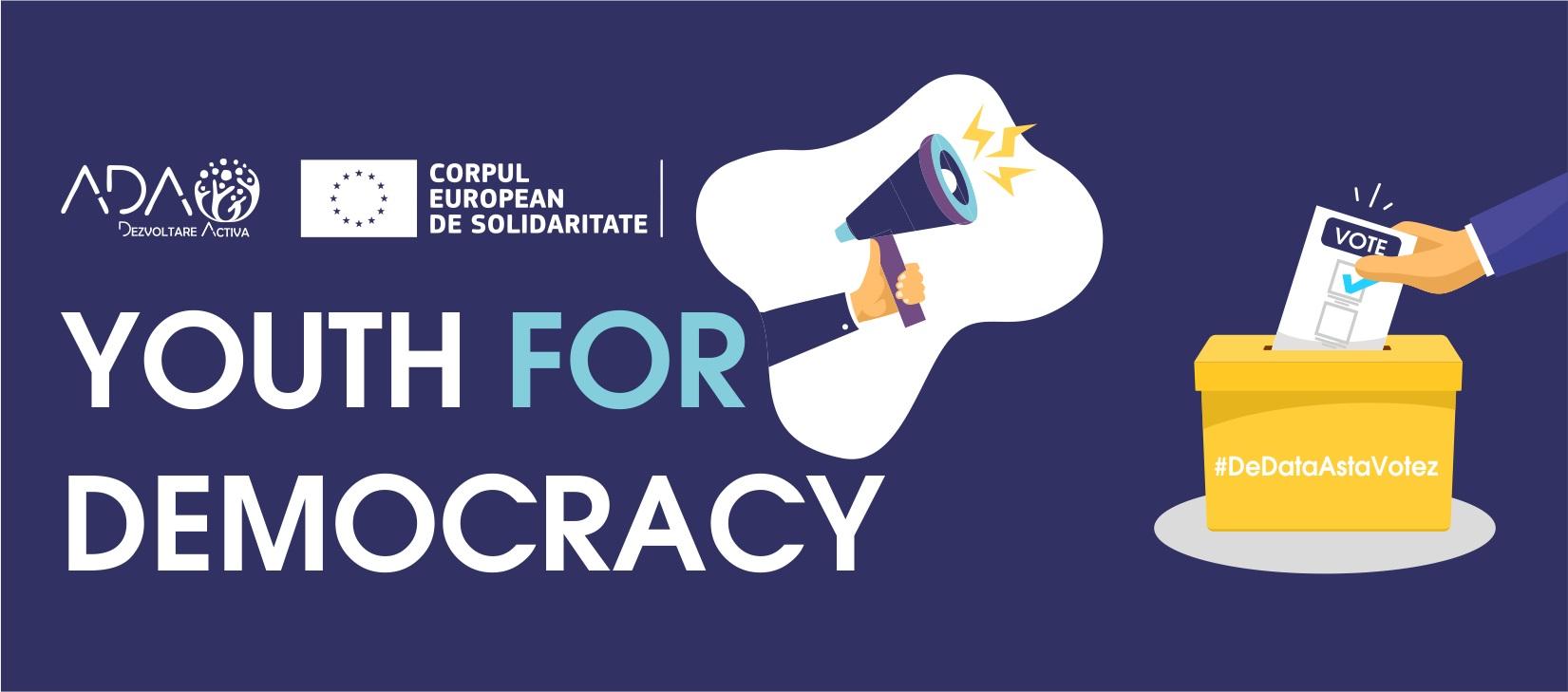Lansarea proiectului Youth for Democracy