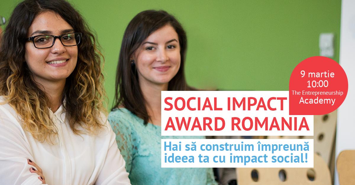 Au început înscrierile la Social Impact Award România 2019, o competiție cu premii de 5000 de euro pentru idei de afaceri sociale!