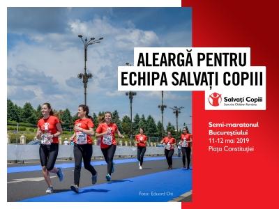 Salvați Copiii România aleargă la Semimaratonul București. Vino în echipă!