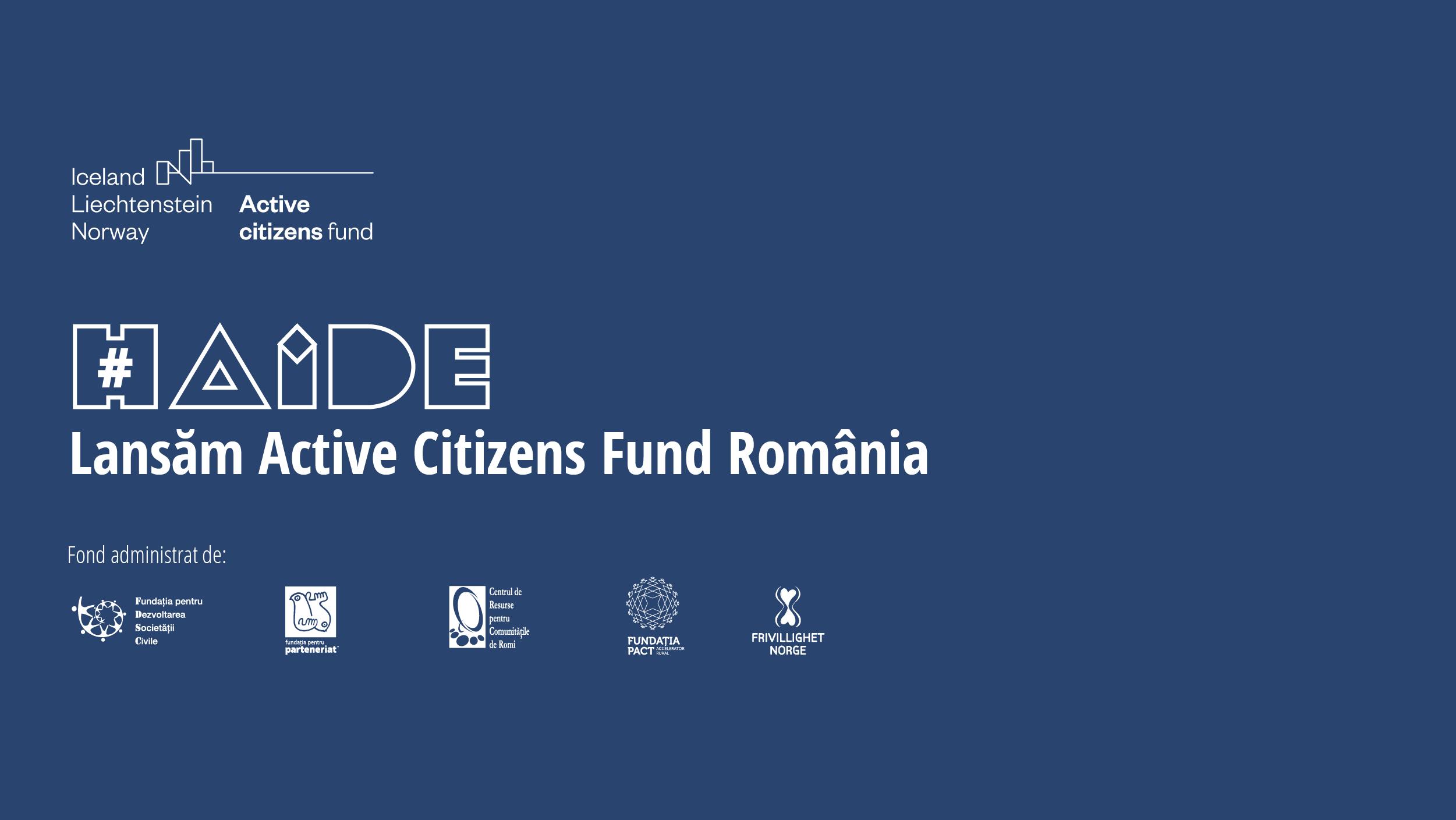 Active Citizens Fund România a fost lansat astăzi