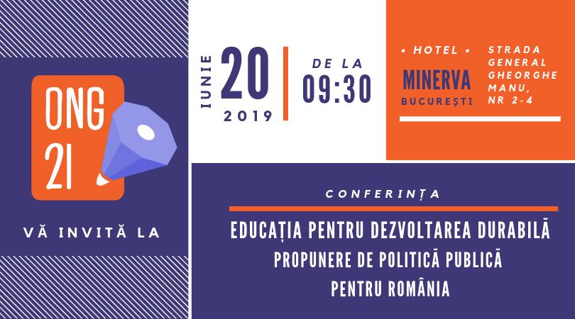 """Invitaţie Conferință - """"Educația pentru Dezvoltarea Durabilă. Propunere de politică publică pentru România�"""