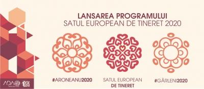 Lansarea Programului Satul European de Tineret #Aroneanu2020 și #Gârleni2020