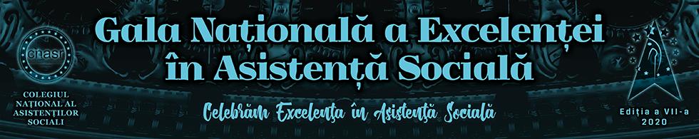 Colegiul Național al Asistenților Sociali lansează Gala Națională A Excelenței în Asistență Socială, Ediția A VII-A