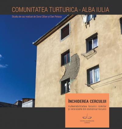 Centrul de Resurse Juridice a lansat studiul de caz Comunitatea Turturica – Alba Iulia
