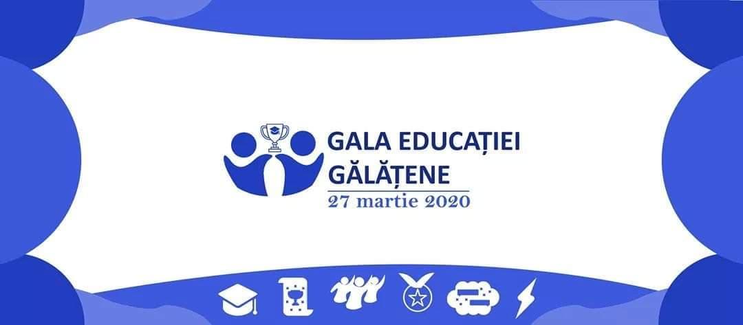 Start la nominalizări în cadrul Galei Educației Gălățene