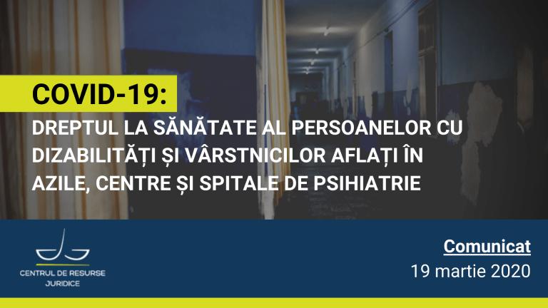 COVID-19: dreptul la sănătate al persoanelor cu dizabilități și vârstnicilor aflați în azile, centre și spitale de psihiatrie