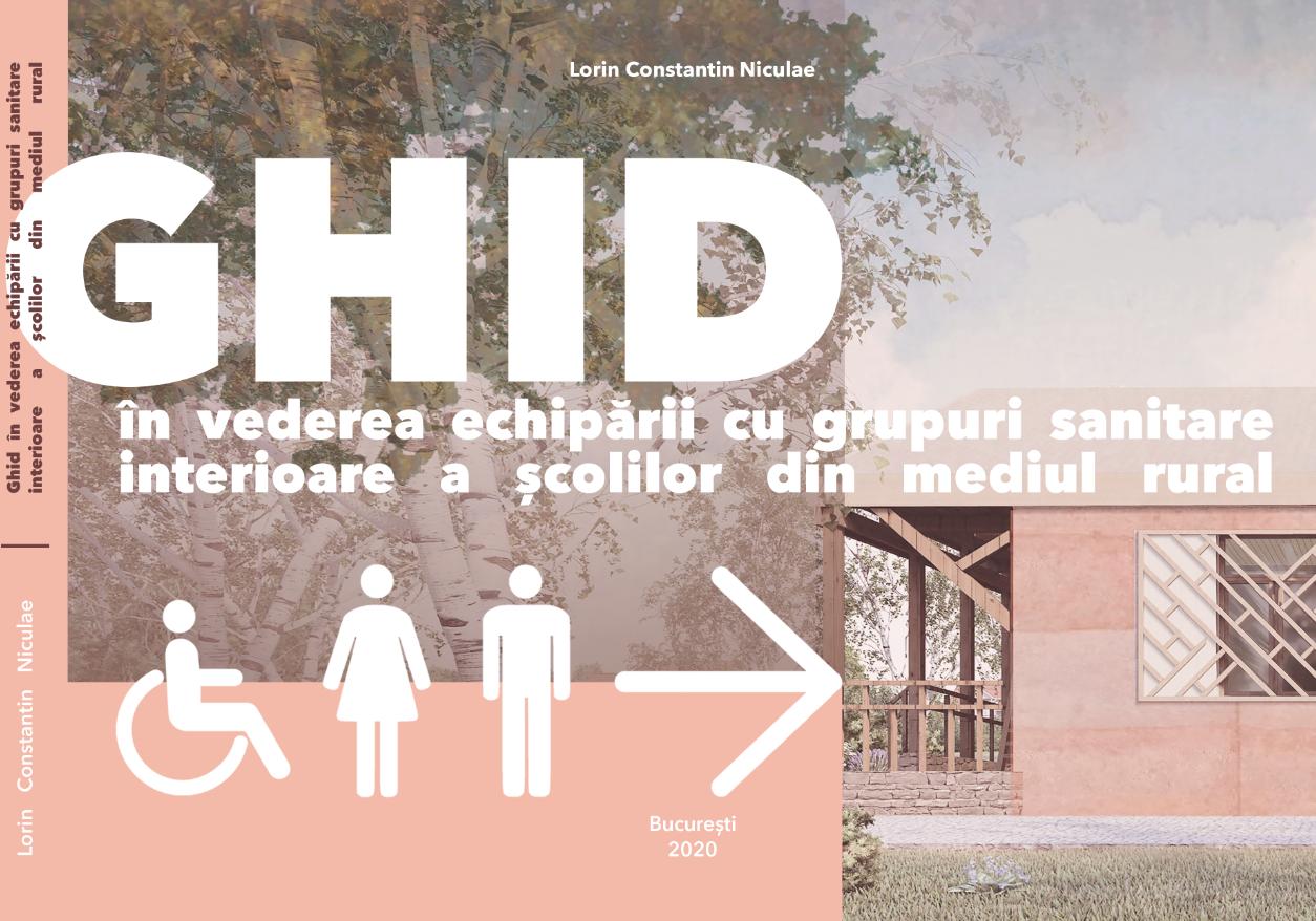Fundația Terre des hommes Romania lansează, în premieră, un ghid de construire a grupurilor sanitare pentru școlile din mediul rural