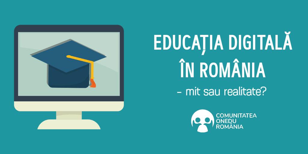 Educația digitală în România, doar un mit în prezent!