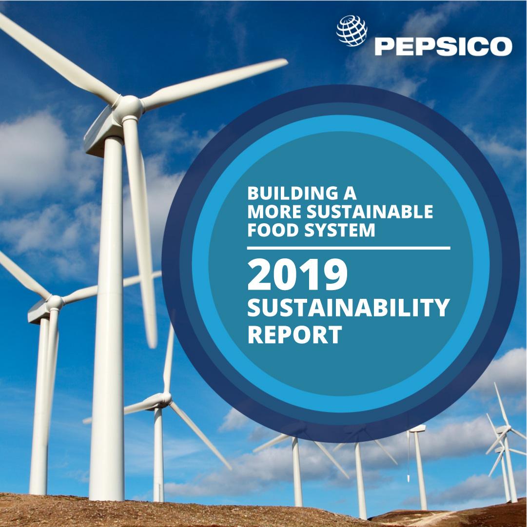 PepsiCo lansează Raportul de Sustenabilitate pentru 2019, ce subliniază progresele realizate pentru construirea unui sistem alimentar mai sustenabil