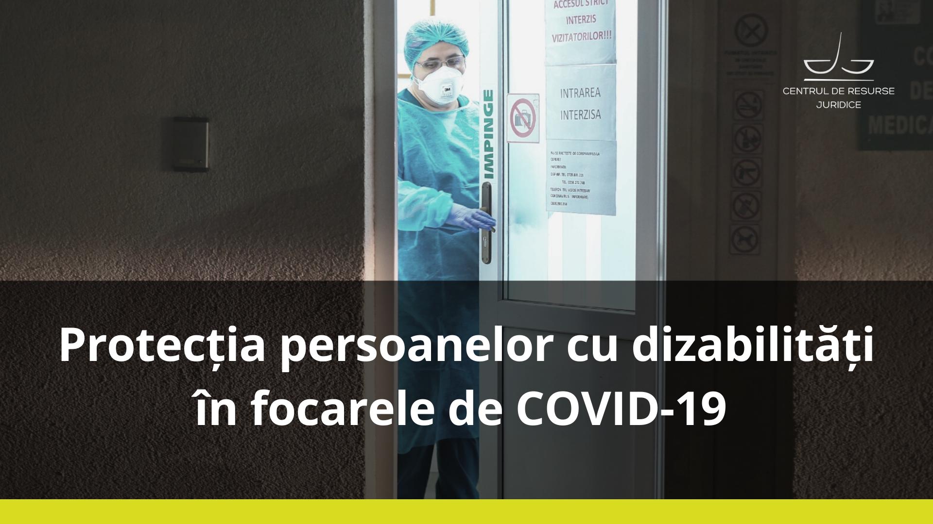 Protecția persoanelor cu dizabilități în focarele de COVID-19