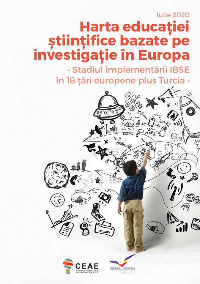 """Lansare raport CEAE """"Harta educației științifice bazate pe investigație în Europa"""""""