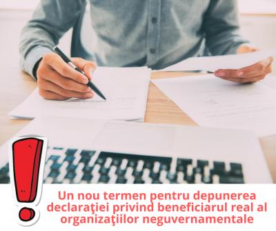 Un nou termen pentru depunerea declaraţiei privind beneficiarul real al organizaţiilor neguvernamentale