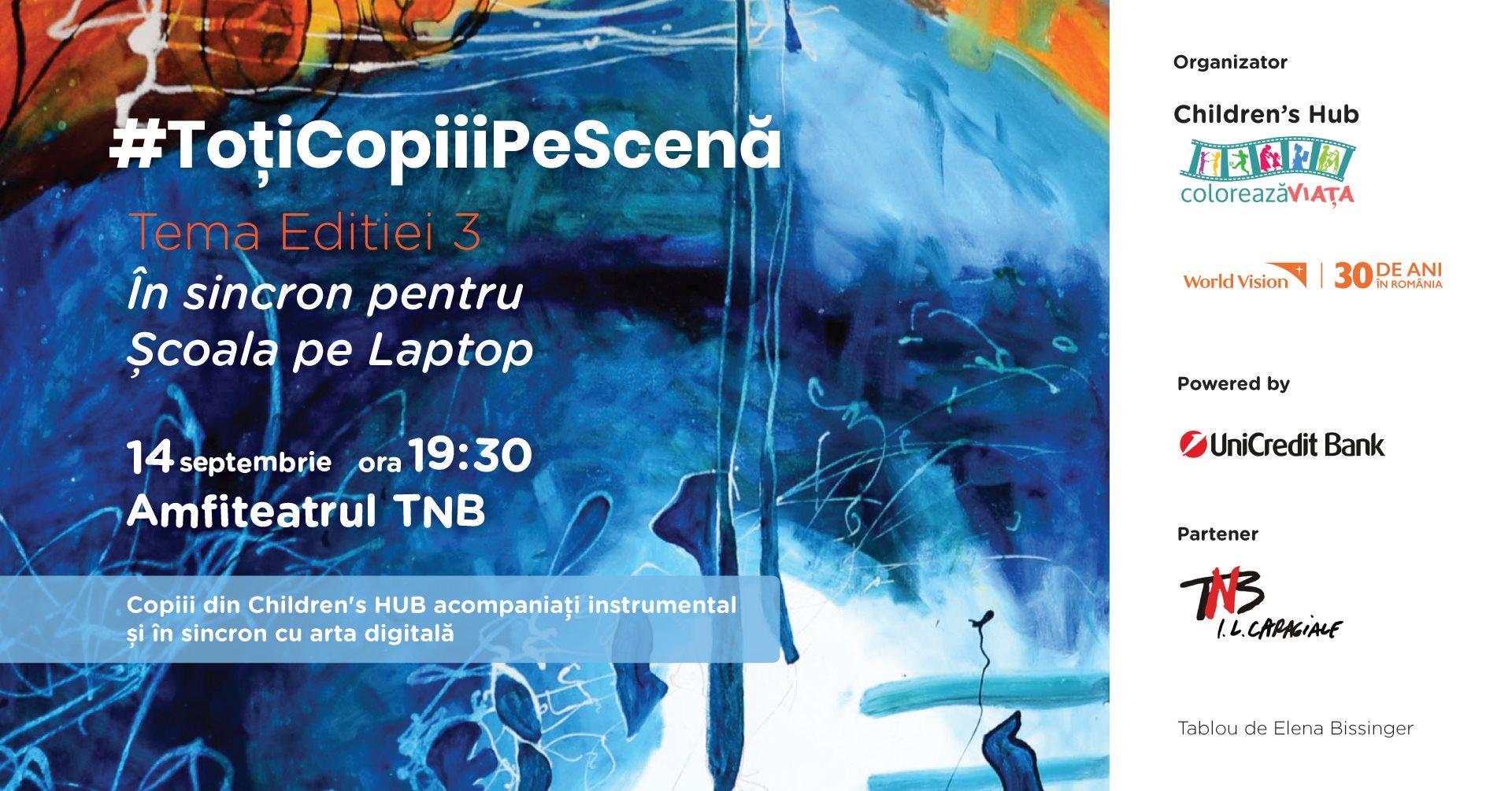 Cea de-a treia ediție a concertului caritabil #ToțiCopiiiPeScenă pentru #ToțiCopiiiLaȘcoală