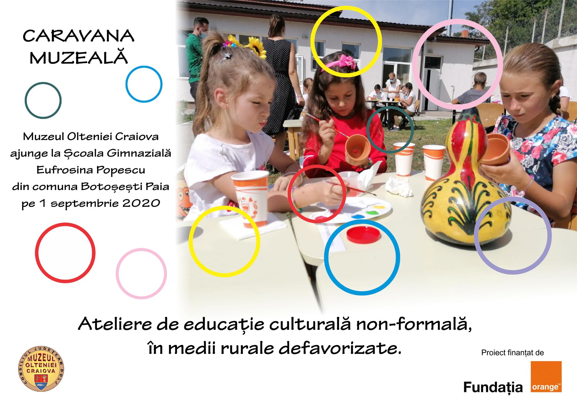 """Start """"Caravana Muzeală""""- elevi din 10 școli gimnaziale din jud. Dolj vor beneficia gratuit de ateliere cultural-educative"""