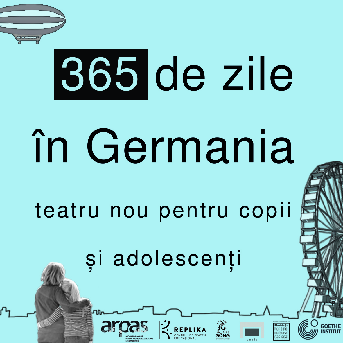 365 DE ZILE ÃŽN GERMANIA / 365 TAGE IN DEUTSCHLAND Teatru nou pentru copii È™i adolescenÈ›i