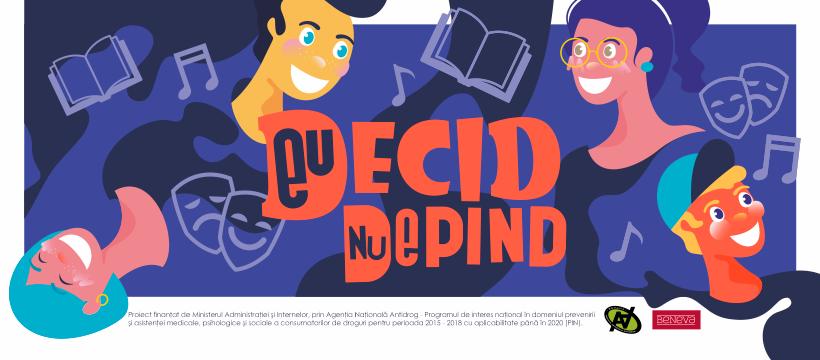 """""""EU DECID. NU DEPIND"""" – o șansă în plus pentru copiii și tinerii consumatori de droguri"""