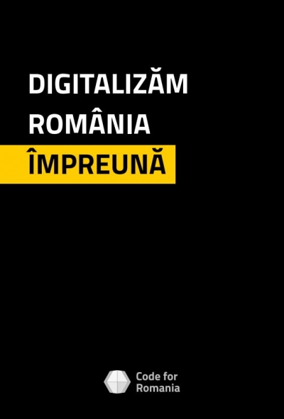 Asociația Code for Romania lansează planul de digitalizare a României pentru următorii 5 ani