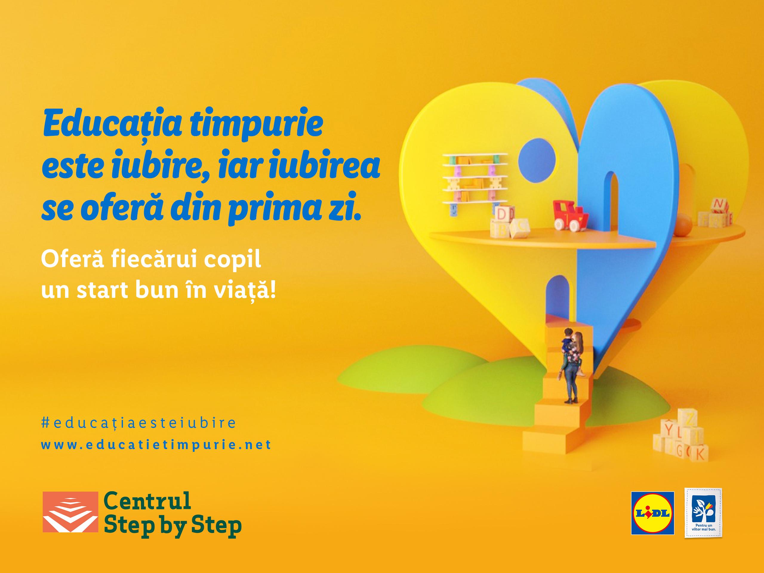 """Centrul Step by Step pentru Educație și Dezvoltare Profesională a lansat campania """"Educația Timpurie este iubire!"""""""