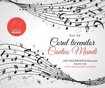 """Cantus Mundi invită tinerii din București să se înscrie în """"Corul liceenilor"""""""