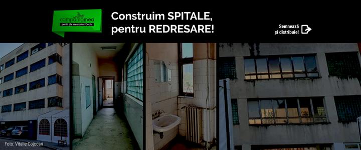 Redresarea României începe cu construcția de spitale noi