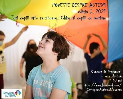 POVESTE DESPRE AUTISM EDITIA I, 2021 Toți copiii știu să zboare. Chiar și copiii cu autism.