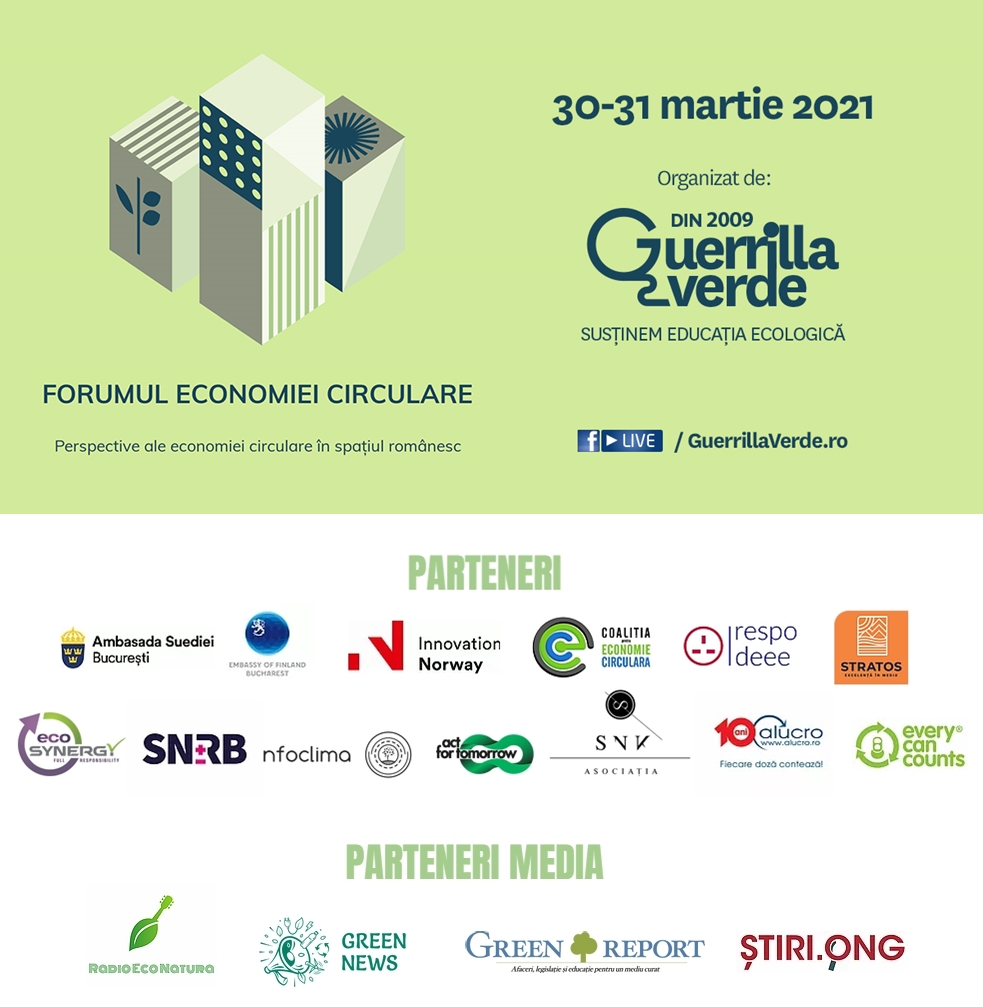 Perspective europene şi româneşti privind economia circulară la  Forumul Economiei Circulare  - eveniment online organizat de Guerrilla Verde în perioada 30-31 martie 2021