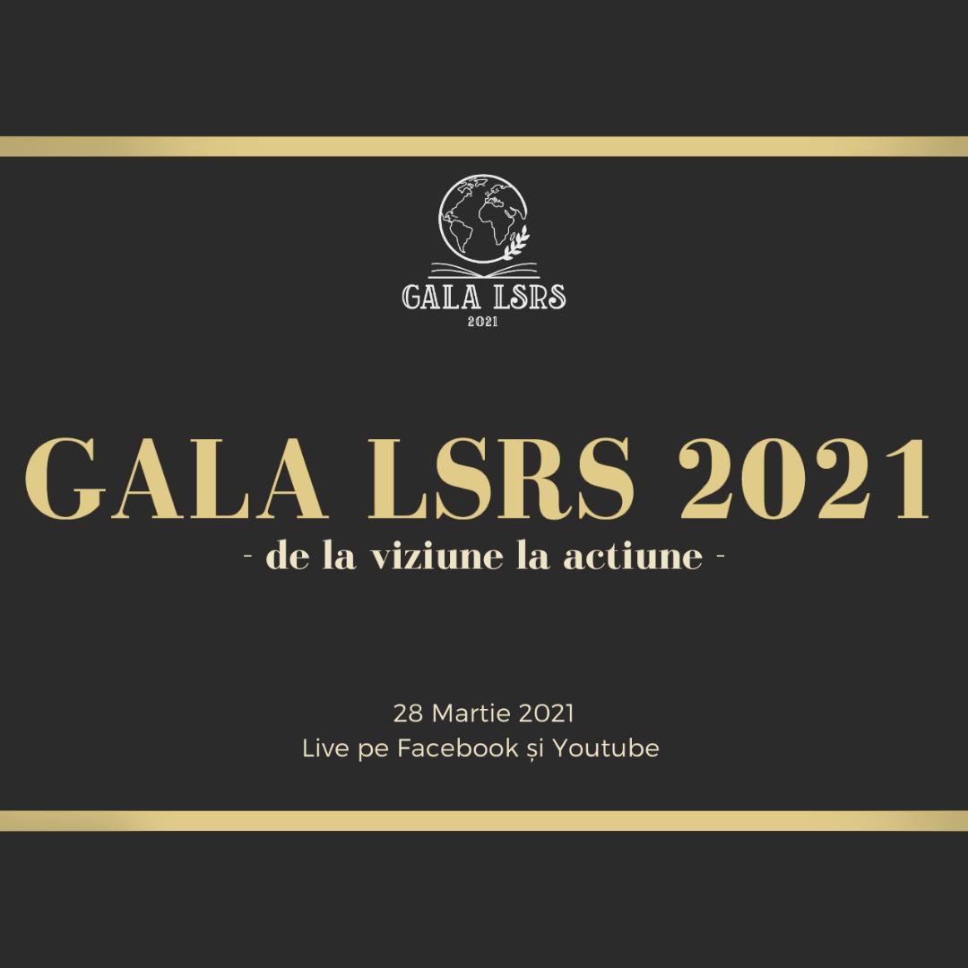 Gala LSRS 2021 - De la viziune la acțiune - 28 martie 2021