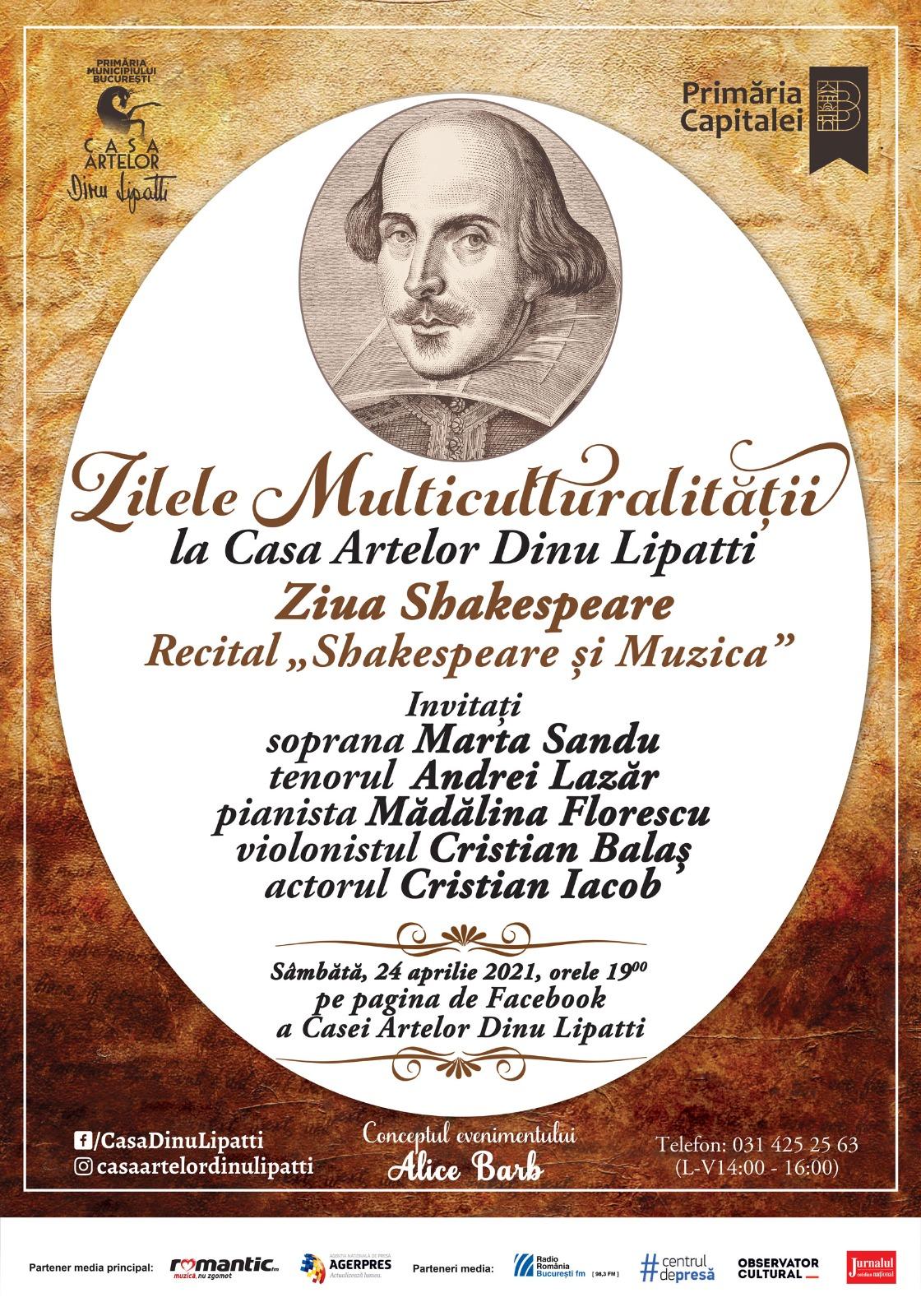 """Programul Zilele Multiculturalității la Casa Artelor Dinu Lipatti Ziua Shakespeare - Recital """"Shakespeare și Muzica"""" Online, pe pagina de Facebook"""