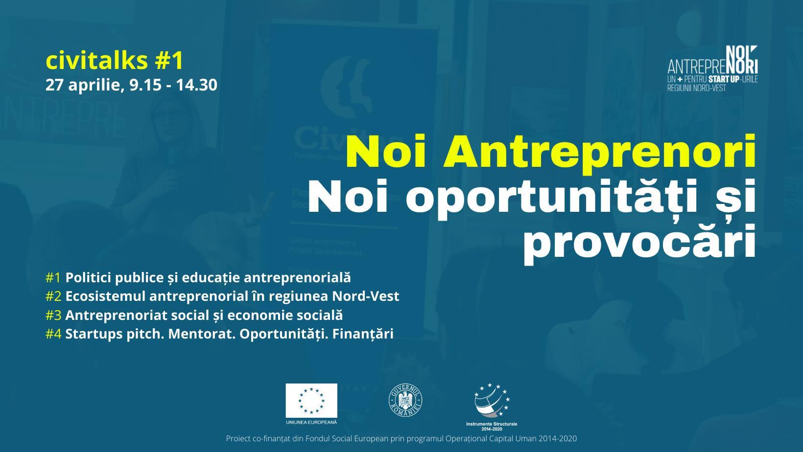 civitalks #1: Noi Antreprenori. Noi oportunități și provocări