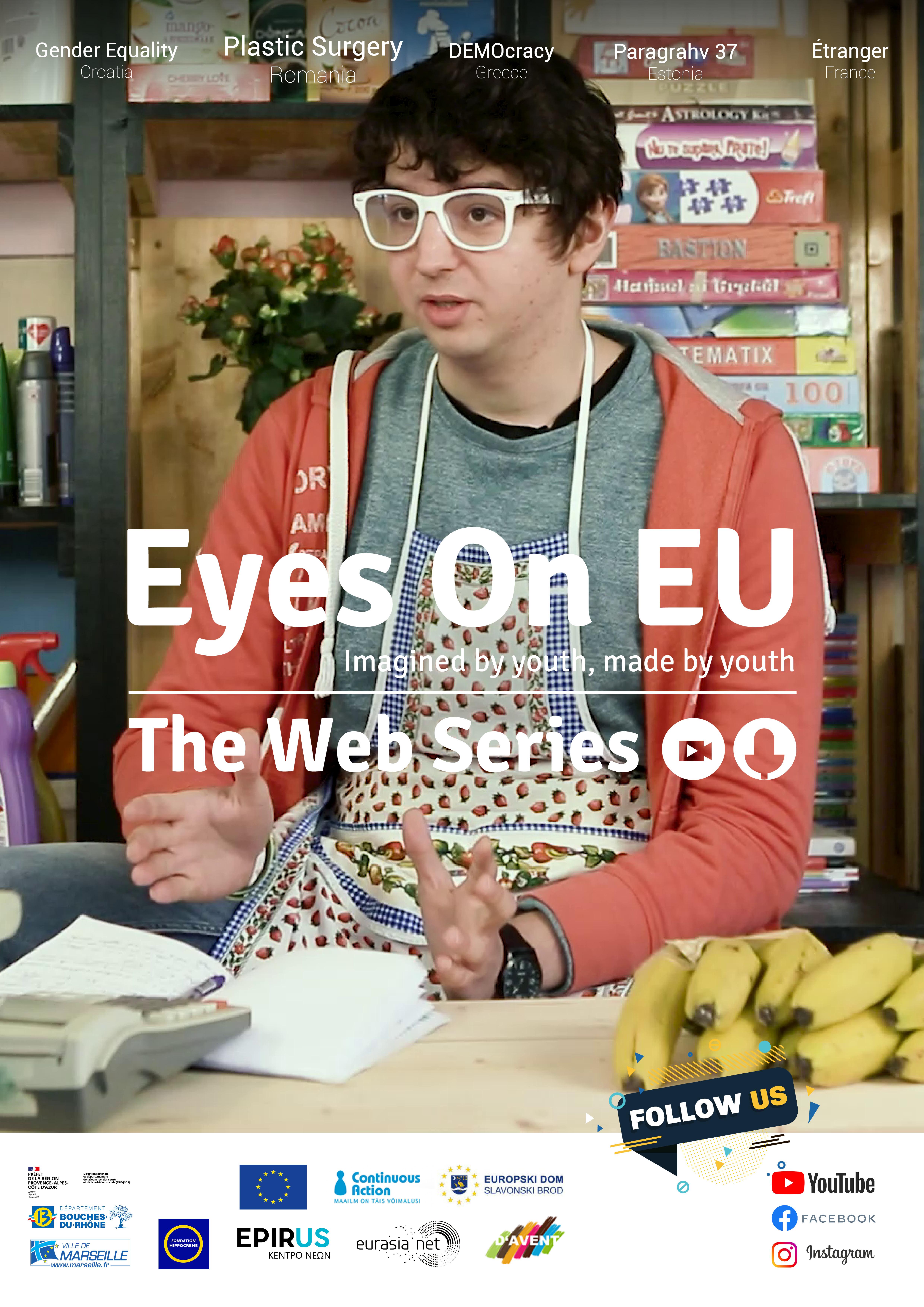"""Filmele """"Eyes On EU"""" realizate de tineri pentru tineri"""