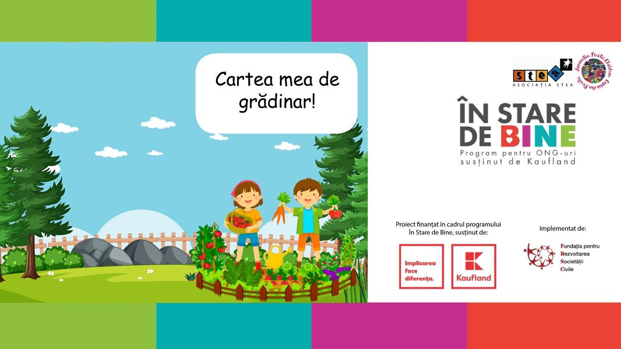 """Asociația Stea și Pirita Children lansează """"Cartea mea de grădinar!"""""""