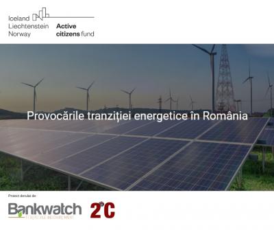 """Asociația Bankwatch lansează proiectul """"Provocările tranziției energetice în România"""""""