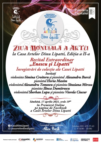 """Recital Extraordinar """"Enescu și Lipatti"""" Înregistrări de colecție ale Casei Lipatti de Ziua Mondială a Artei în Premieră Online"""