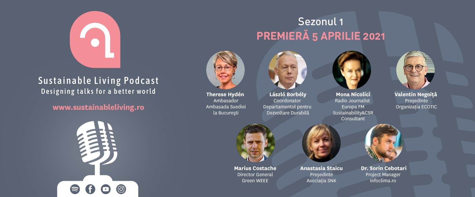 Invitaţie la dialog pentru o lume mai bună prin Sustainable Living Podcast - Lansarea primului sezon