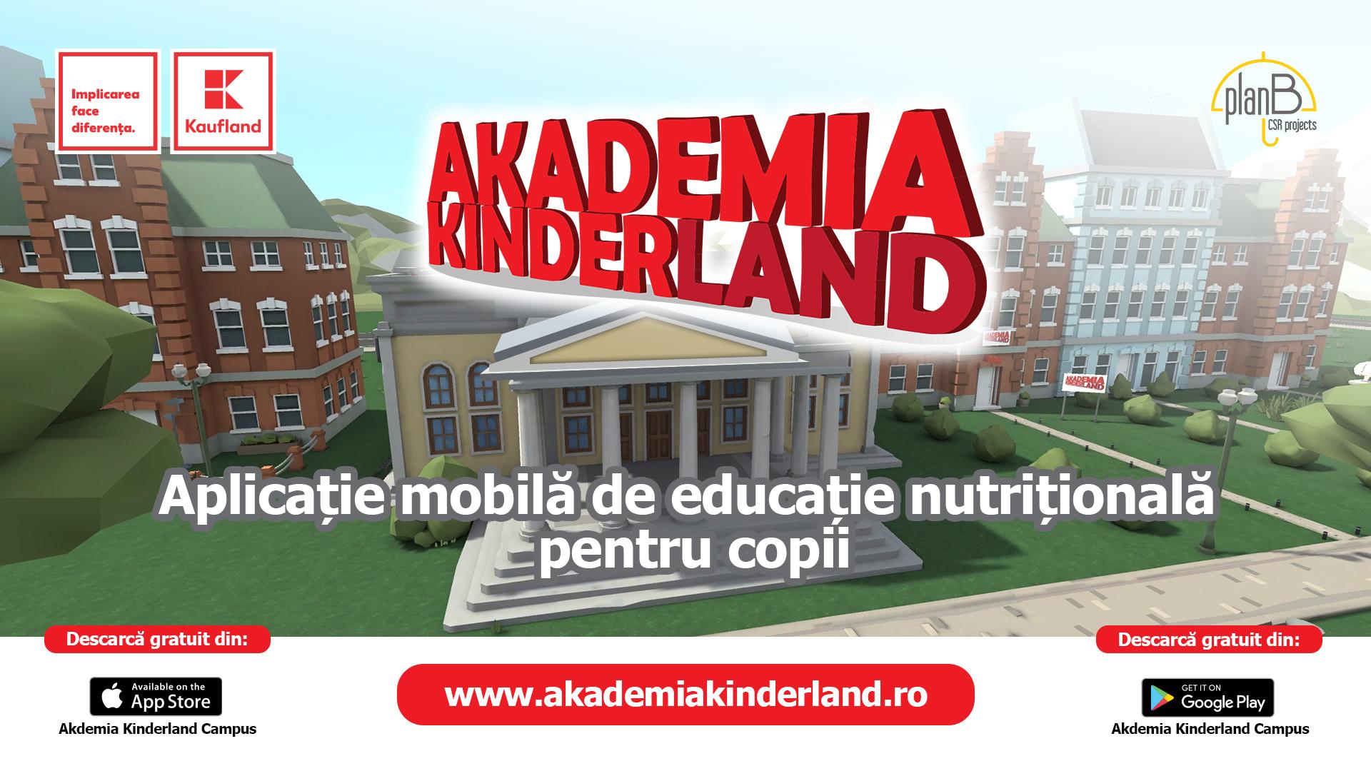 """De Ziua Copilului, Kaufland România lansează aplicația mobilă de educație nutrițională """"AKADEMIA KINDERLAND"""""""