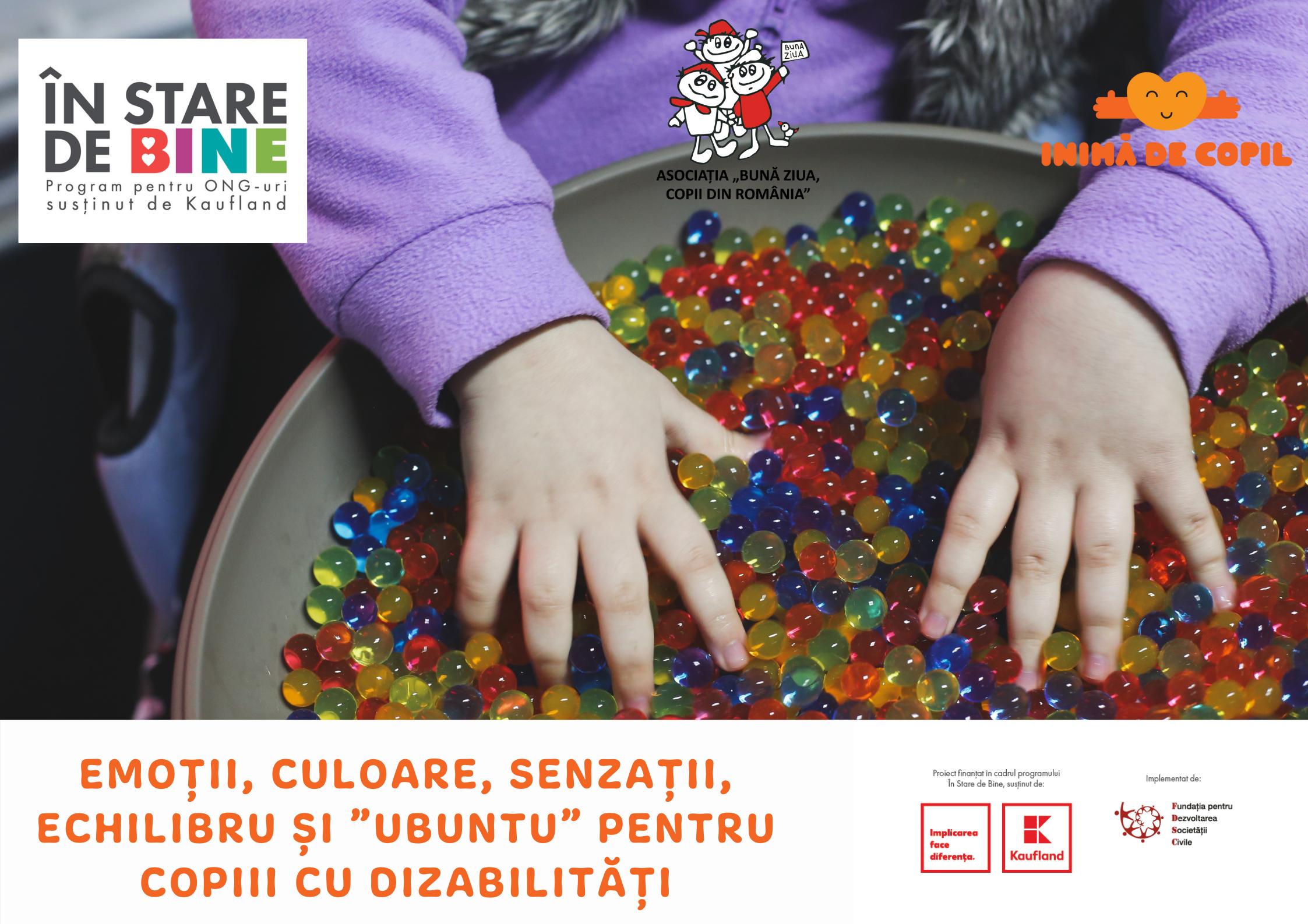 """Emoții, culoare, senzații, echilibru și """"ubuntu"""" pentru copiii cu dizabilități"""