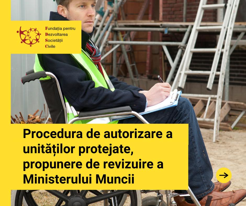 Procedura de autorizare a unităților protejate, propunere de revizuire a Ministerului Muncii